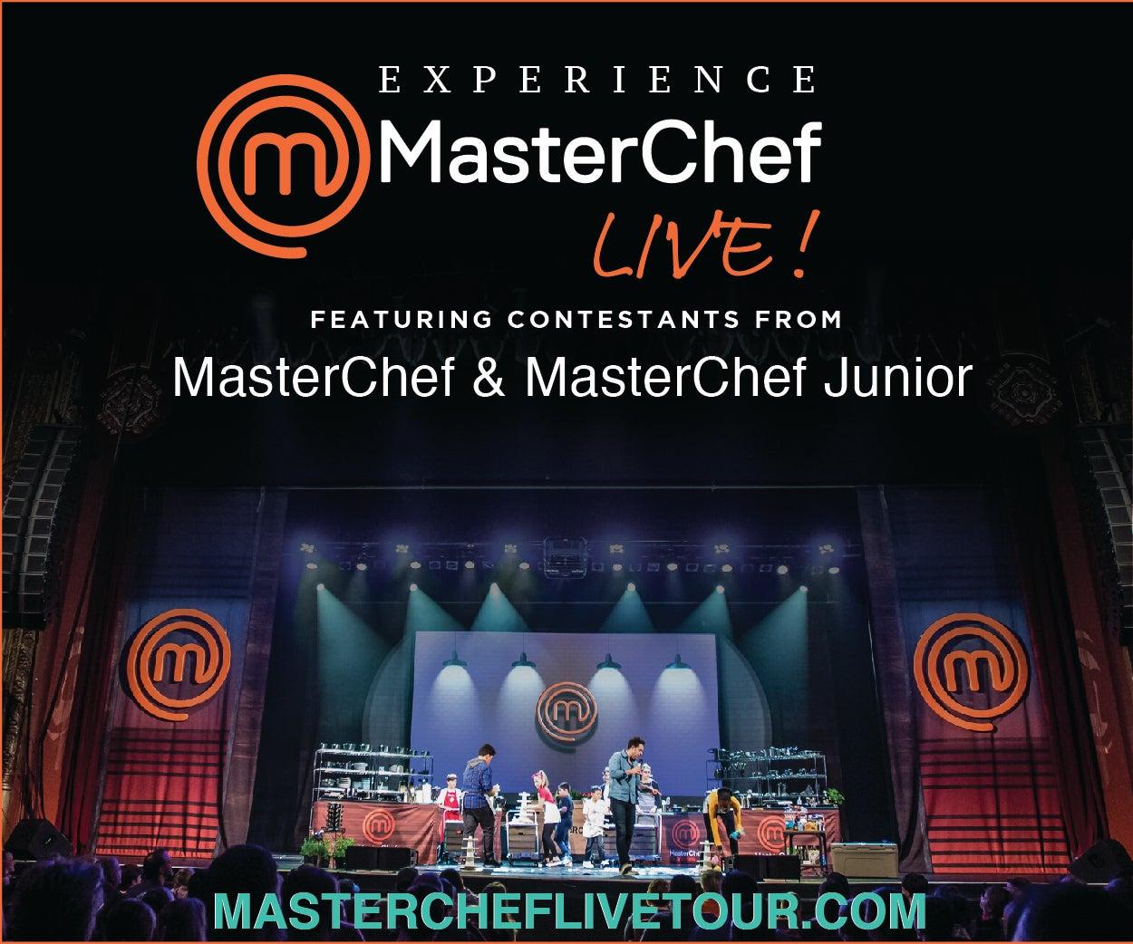 More Info for MASTERCHEF JUNIOR LIVE! NOW BECOMES MASTERCHEF LIVE! FOR THE FOX THEATRE'S SUNDAY, NOVEMBER 7 PERFORMANCE
