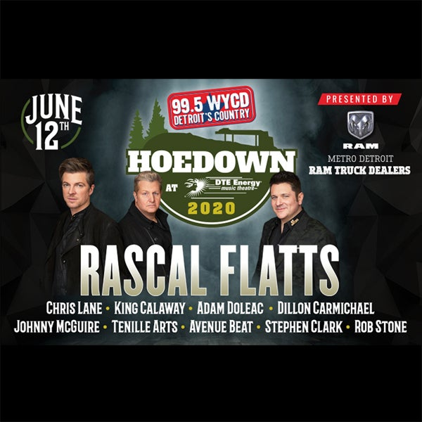 """More Info for JUST ANNOUNCED: RASCAL FLATTS TO HEADLINE 38TH ANNUAL """"99.5 WYCD HOEDOWN"""" AT DTE ENERGY MUSIC THEATRE FRIDAY, JUNE 12"""