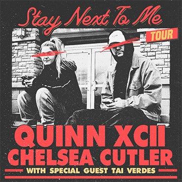 More Info for Quinn XCII & Chelsea Cutler