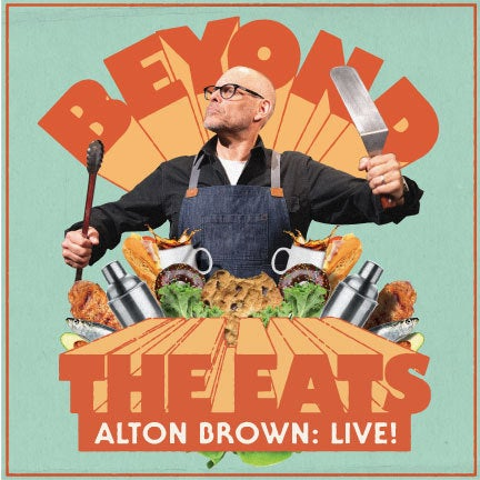 More Info for Alton Brown Live: Beyond the Eats