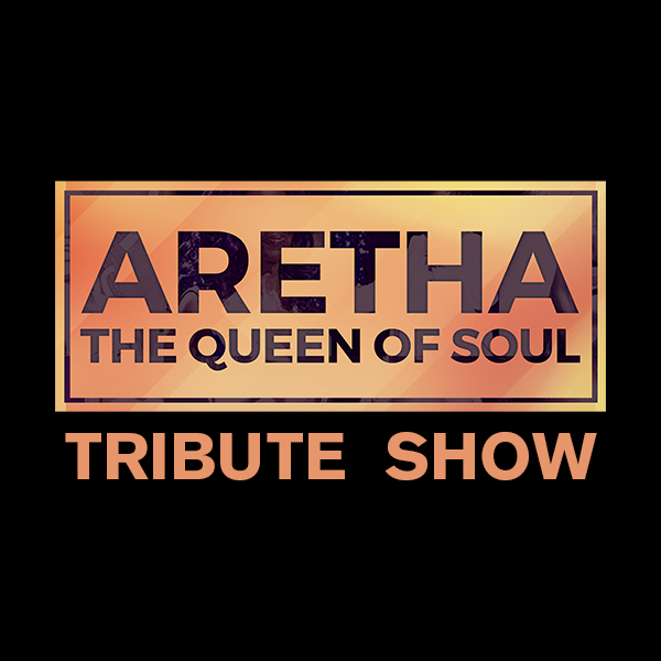 More Info for Aretha - The Queen Of Soul, Live Concert Tribute - NEW DATE