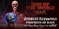 "More Info for GRAMMY NOMINEES AVENGED SEVENFOLD BRING NORTH AMERICAN HEADLINING TOUR ""END OF THE WORLD TOUR"" FEATURING PROPHETS OF RAGE PLUS THREE DAYS GRACE TO DTE ENERGY MUSIC THEATRE AUGUST 7"