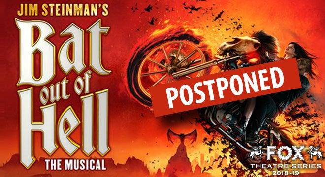 POSTPONED: Jim Steinman's Bat Out of Hell