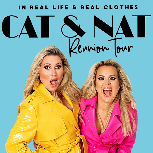 More Info for Cat & Nat Reunion Tour