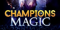 More Info for CHAMPIONS OF MAGIC TOUR  HEADED TO THE FOX THEATRE NOVEMBER 2 & 3