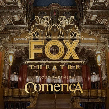 More Info for 313 Presents Announces Exclusive Presenting Partnership  with Comerica Bank for Fox Theatre