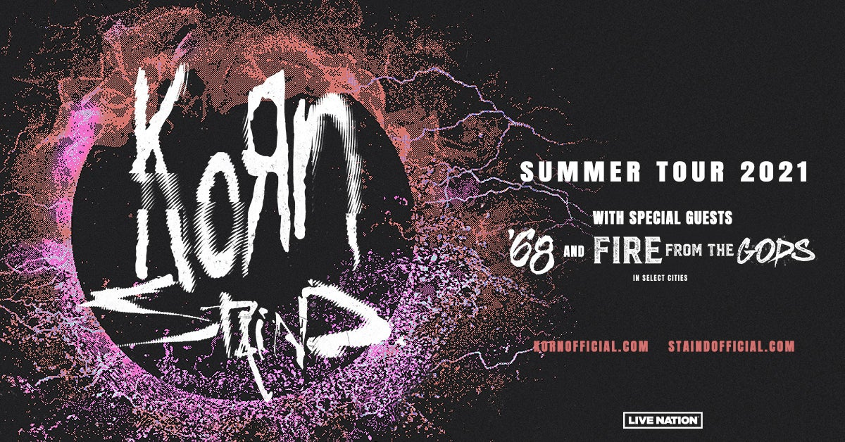 Korn with very special guests Staind