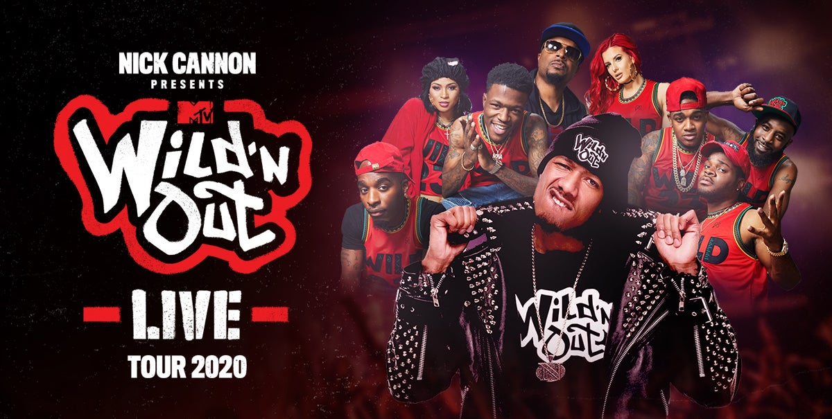 POSTPONED: NICK CANNON PRESENTS: MTV WILD 'N OUT LIVE