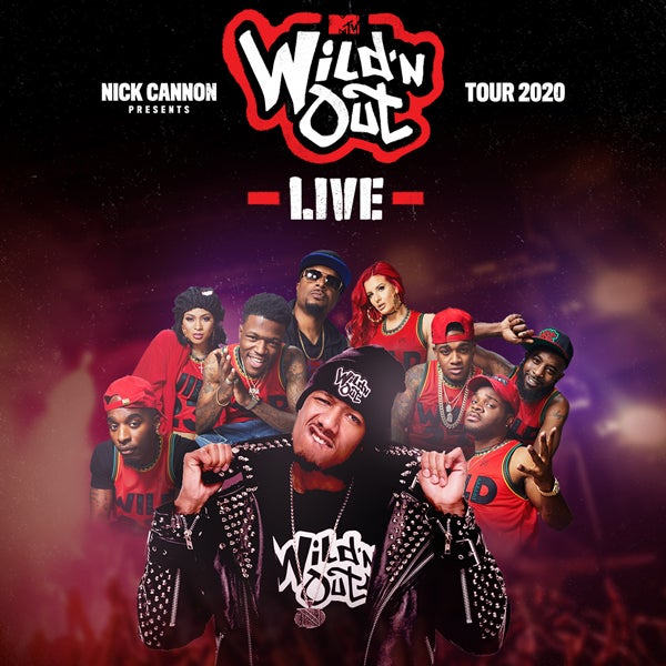 More Info for CANCELLED: NICK CANNON PRESENTS: MTV WILD 'N OUT LIVE