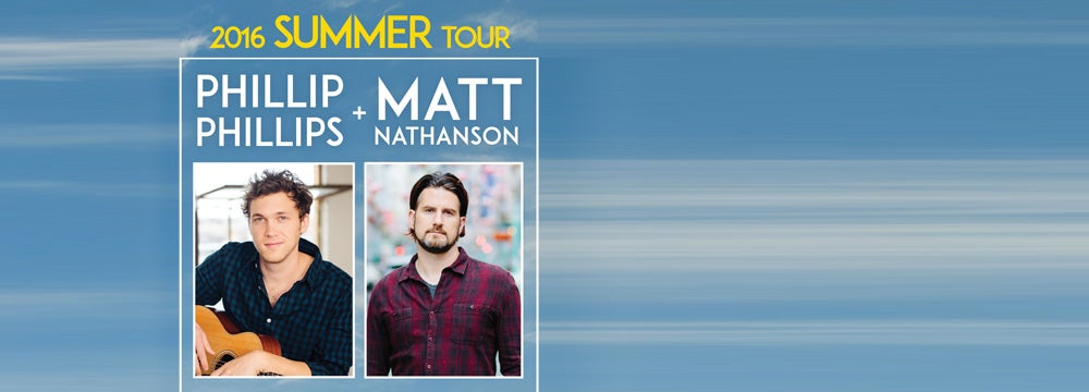 Phillip Phillips & Matt Nathanson | 313 Presents