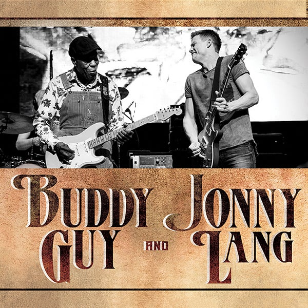More Info for Buddy Guy and Jonny Lang