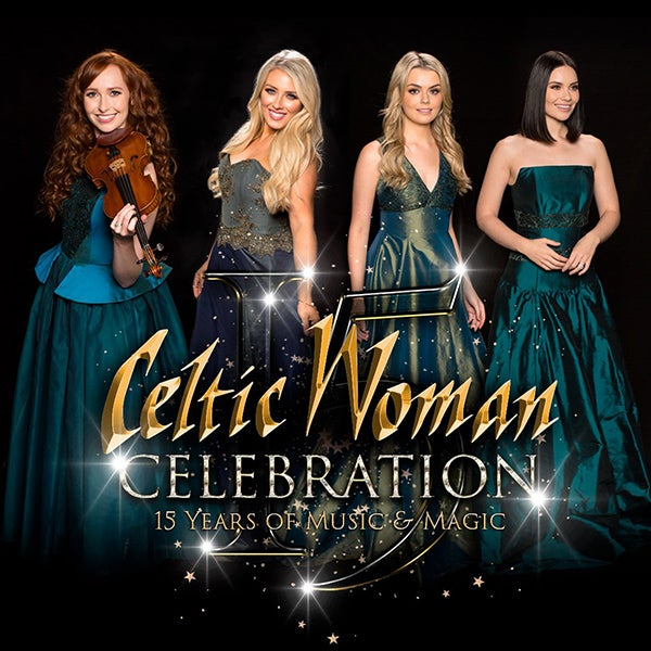 More Info for JUST ANNOUNCED: CELTIC WOMAN CELEBRATION TOUR RESCHEDULES  FOX THEATRE PERFORMANCE FOR APRIL 3, 2022