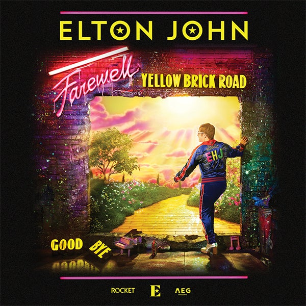 More Info for ELTON JOHN ANNOUNCES HIS RETURN TO THE STAGE FOR HIS EPIC GLOBAL FAREWELL YELLOW BRICK ROAD TOUR