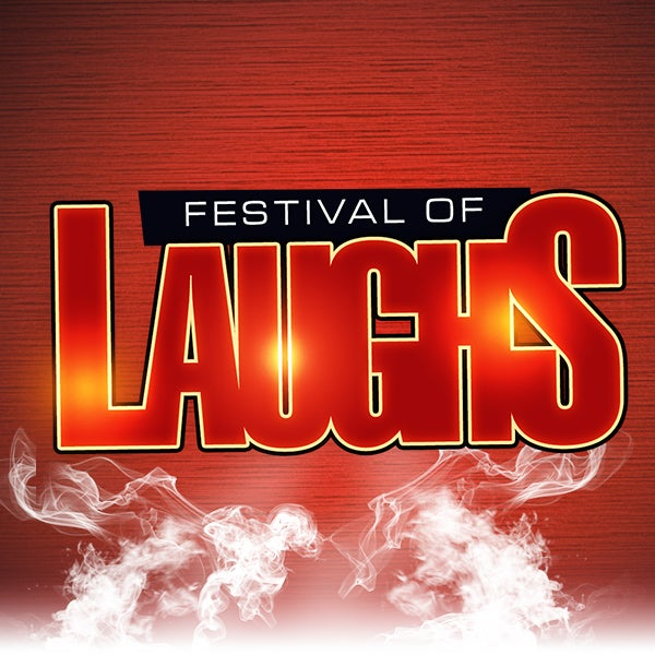 More Info for Festival of Laughs