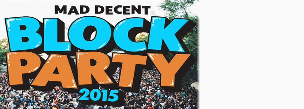 Mad Decent Block Party Relocated 313 Presents