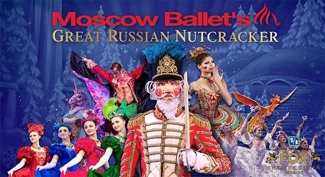 "Moscow Ballet's ""Great Russian Nutcracker"""