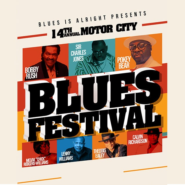 More Info for 14TH ANNUAL MOTOR CITY BLUES FESTIVAL AT THE FOX THEATRE RESCHEDULED FOR SATURDAY, MARCH 20, 2021