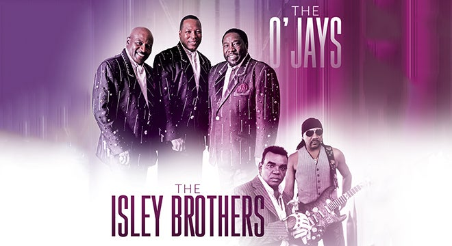 The O' Jays and The Isley Brothers