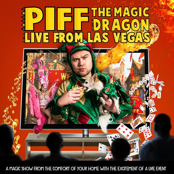 More Info for 313 PRESENTS ANNOUNCES AN ALL-NEW INTERACTIVE EXPERIENCE FOR AT-HOME AUDIENCES WITH PIFF THE MAGIC DRAGON: LIVE FROM LAS VEGAS