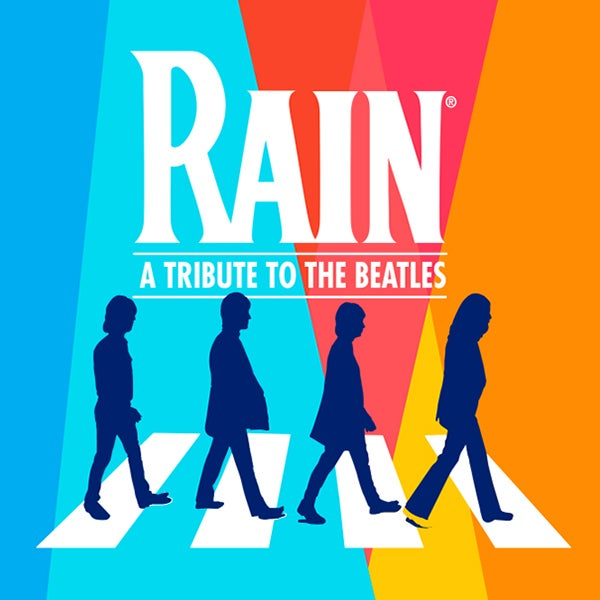 More Info for RAIN: A TRIBUTE TO THE BEATLES AT THE FOX THEATRE RESCHEDULED FOR SATURDAY, MARCH 27, 2021