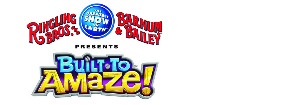 Ringling Bros. and Barnum & Bailey® Presents Built To Amaze!
