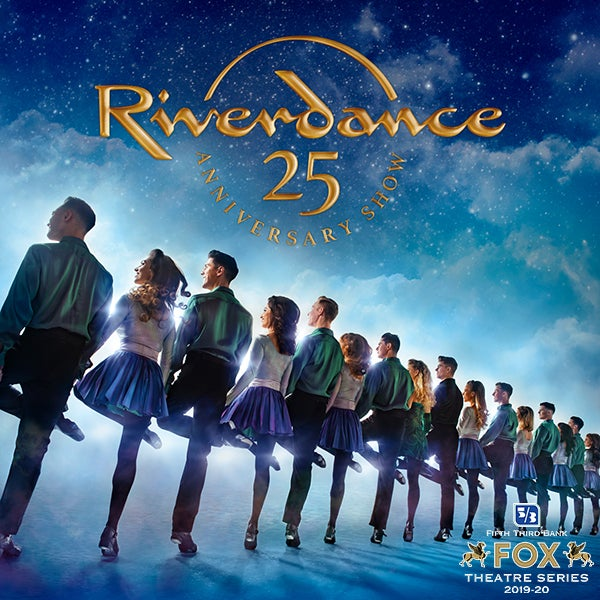 More Info for RIVERDANCE 25th Anniversary Show