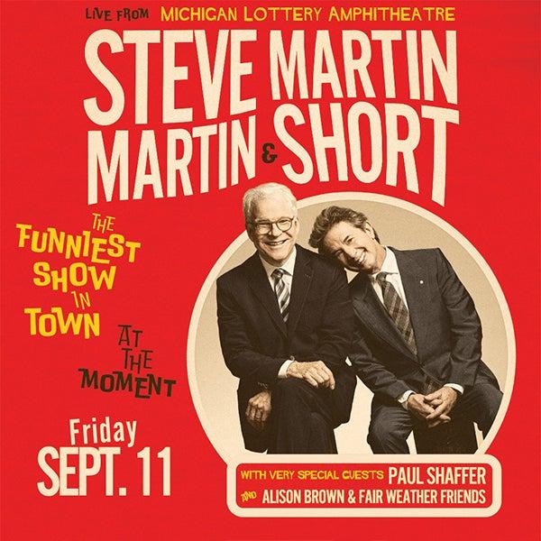 More Info for CANCELLED: Steve Martin & Martin Short