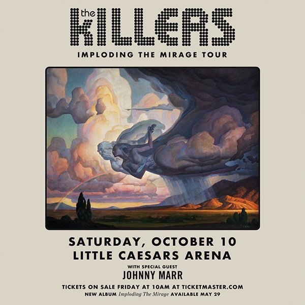 More Info for THE KILLERS ANNOUNCE PERFORMANCE AT LITTLE CAESARS ARENA SATURDAY, OCTOBER 10