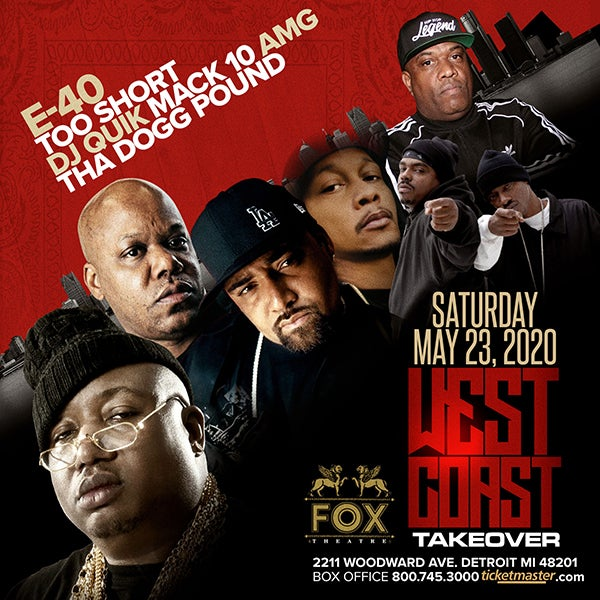 More Info for WEST COAST TAKEOVER FEATURING E-40, TOO SHORT, DJ QUIK, AMG, MACK 10 AND THA DOGG POUND AT THE FOX THEATRE RESCHEDULED FOR SATURDAY, SEPTEMBER 26